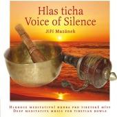 Hlas Ticha / Voice of Silence